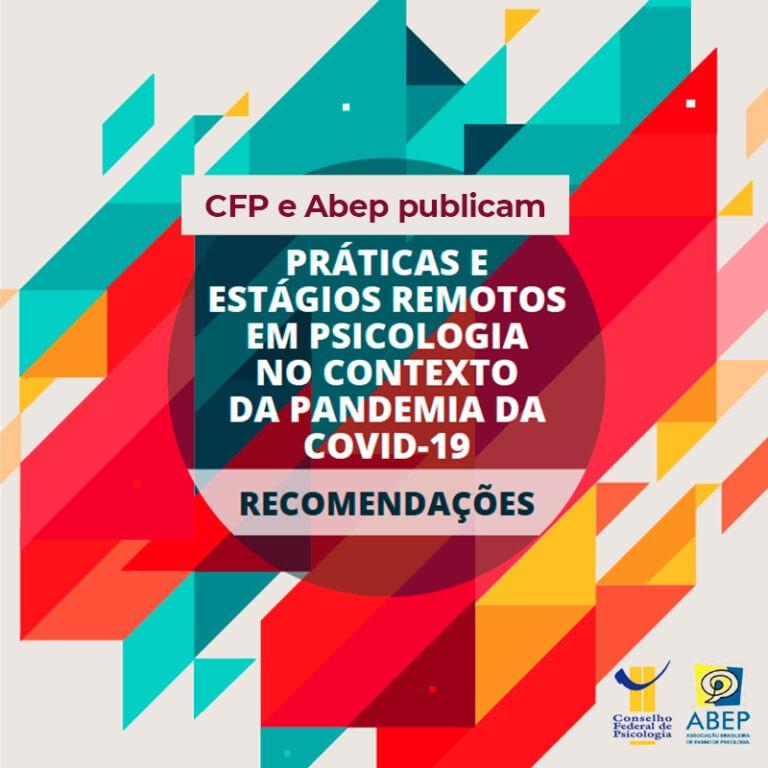 FONTE: CFP - Recomendações sobre práticas e estágios remotos em tempos de pandemia