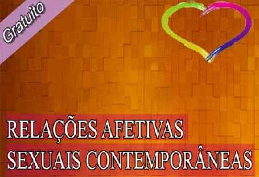 Palestra: Relações Afetivas Sexuais Contemporâneas