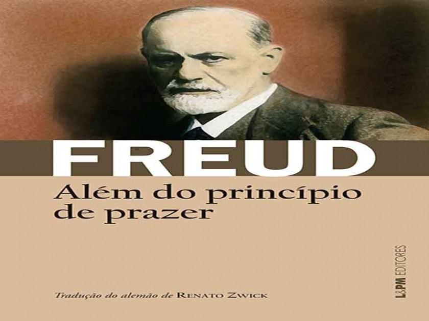 Freud - Além do Princípio de Prazer